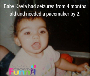 Baby Kayla had severe health issues from 4 months old. She (1)